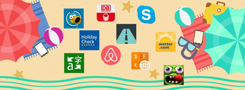Urlaub – Diese Apps solltest du im Urlaub unbedingt dabei haben!